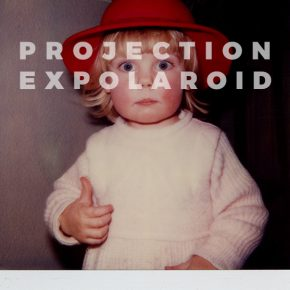 Projection Expolaroid
